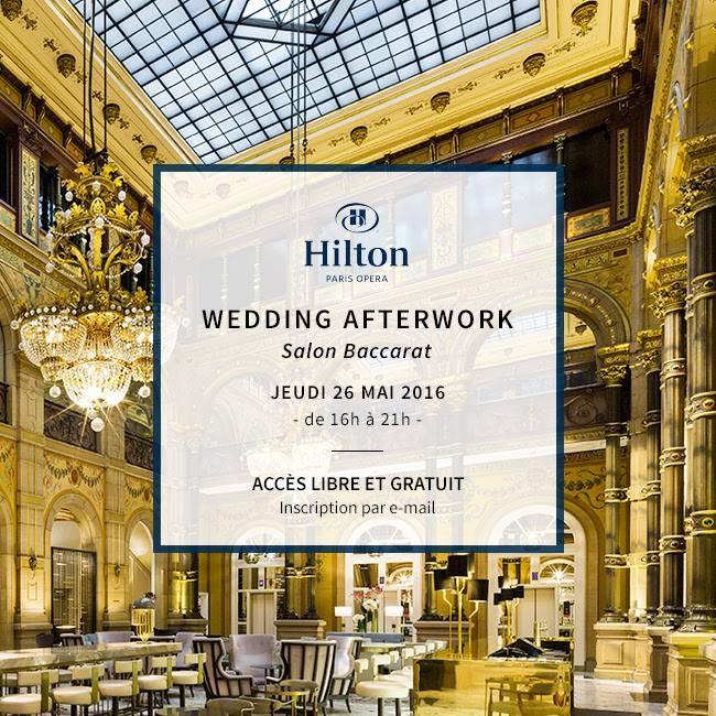 WEDDING AFTERWORK - HILTON OPÉRA PARIS